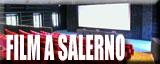 Film a Salerno